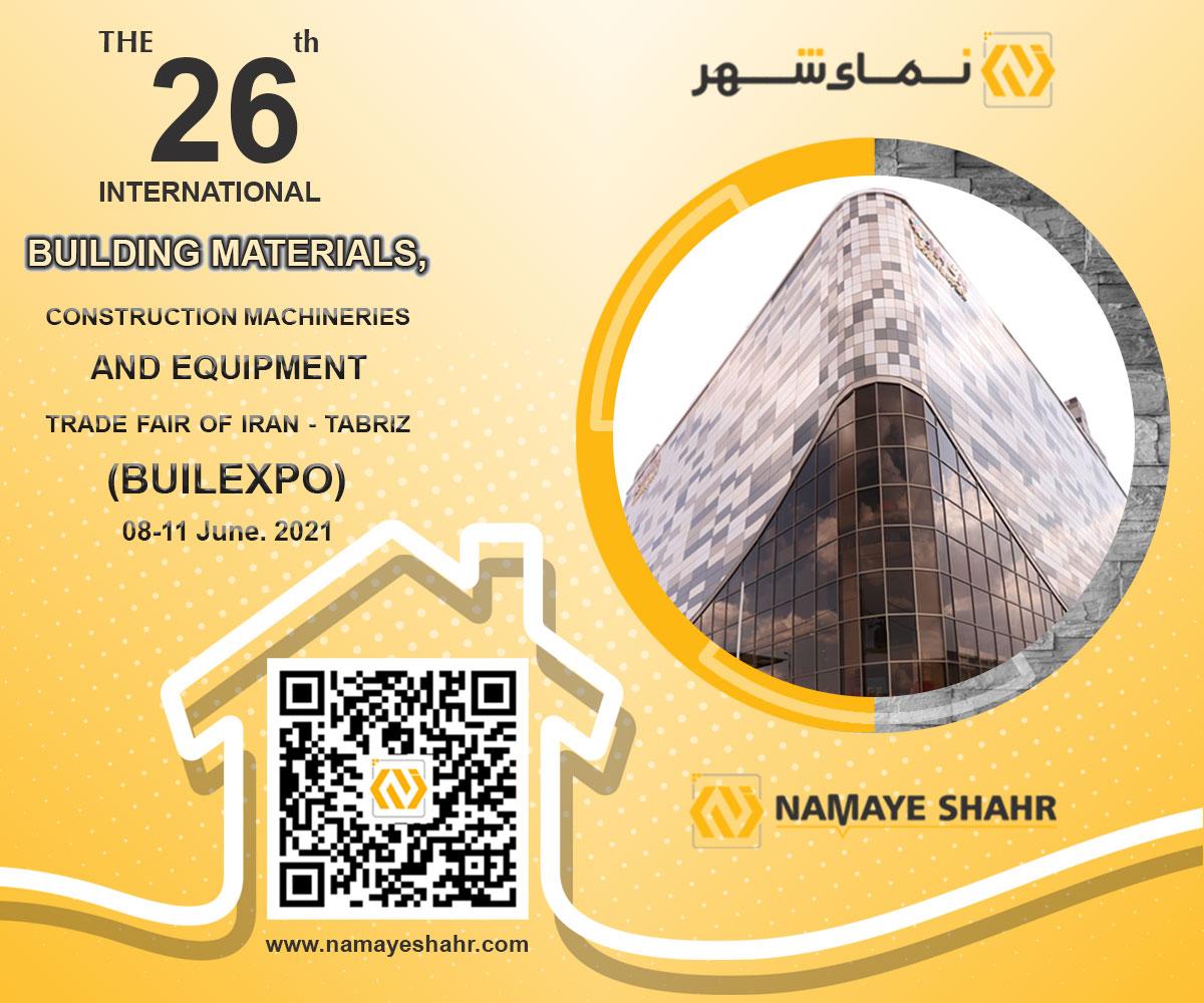 26 مین نمایشگاه بین المللی تخصصی ماشین آلات، لوازم و مصالح ساختمانی ایران- تبریز